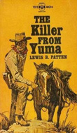The Killer from Yuma by Lewis B Patten