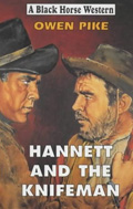 Hannett and the Knifeman by Owen Pike