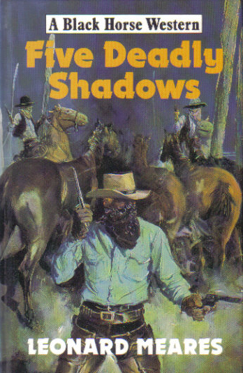 Five Deadly Shadows by Leonard Meares