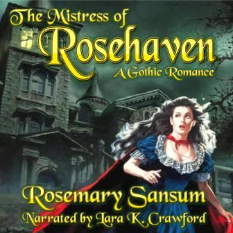 The Mistress of Rosehaven Audio Edition