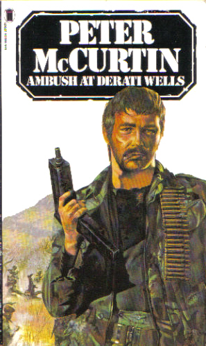Ambush at Derati Wells by Peter McCurtin