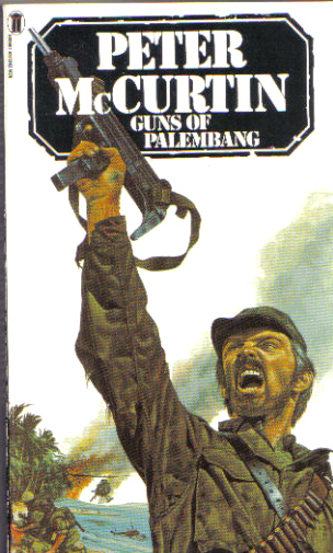 Guns of Palembang by Peter McCurtin