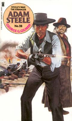 Steele's War: The Stranger by George G Gilman