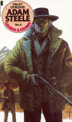 Valley of Blood by George G Gilman