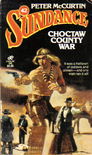 Choctaw County War by Peter McCurtin