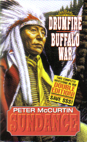 Drumfire and Buffalo War by Peter McCurtin
