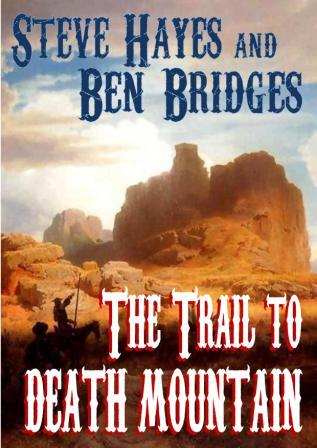 The Trail to Death Mountain by Steve Hayes and David Whitehead