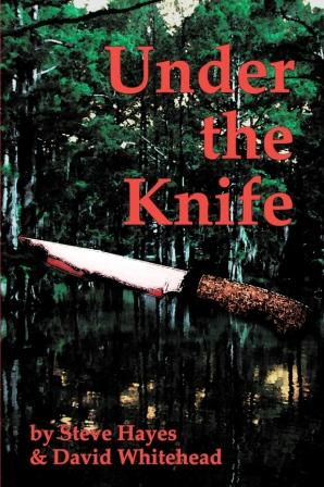 Under the Knife by Steve Hayes and David Whitehead