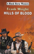 Hills of Blood by Frank Weight