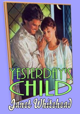 Yesterday's Child by Janet Whitehead