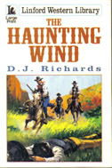 The Haunting Wind by D J Richards